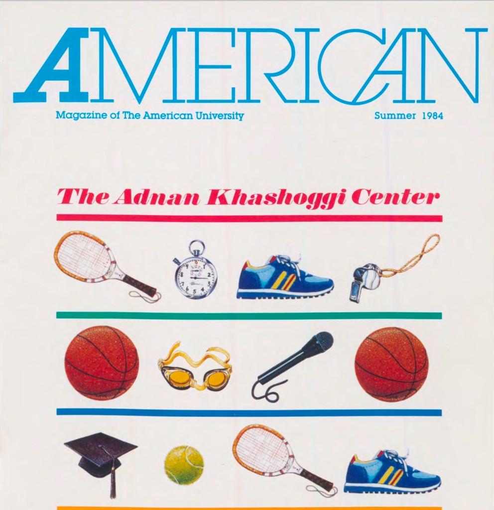 "Summer 1984.  American University announces the ""Adnan Khashoggi Center"" for sports"