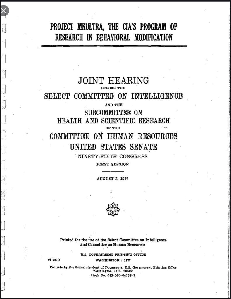 Congress MK Ultra Hearings August 3, 1977