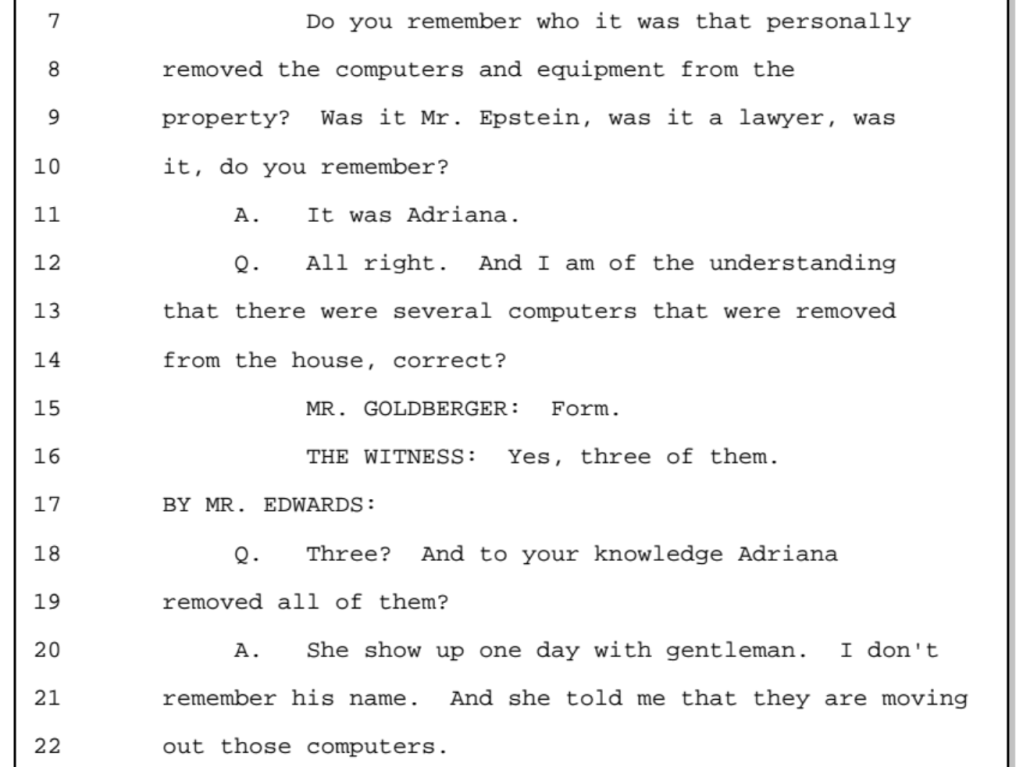 Janus Bansiak testified that Adriana Ross and another person removed three computers from Jeffrey Epstein's Palm Beach home prior to a Palm Beach police department raid